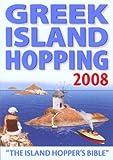 img - for Greek Island Hopping 2008: