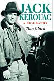 Jack Kerouac: A Biography