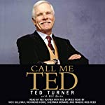 Call Me Ted | Ted Turner,Bill Burke
