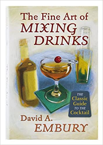 The Fine Art Of Mixing Drinks Pdf
