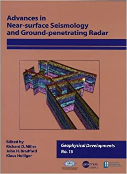 Advances in Near-surface Seismology and Ground-penetrating Radar, Volume 15