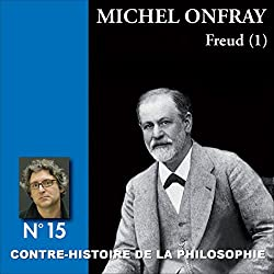 Contre-histoire de la philosophie 15.1 : Freud