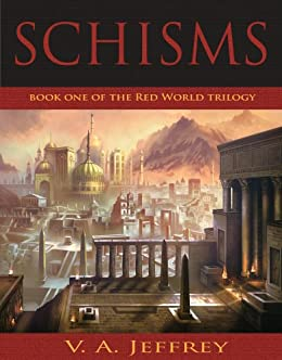 Amazon schisms red world trilogy book 1 ebook v a jeffrey schisms red world trilogy book 1 by jeffrey v a fandeluxe Images
