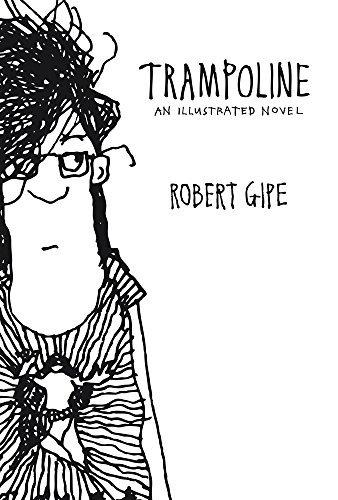 Trampoline by Robert Gipe (2016-03-01)