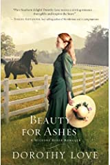 Beauty for Ashes (A Hickory Ridge Romance) by Dorothy Love (2012-02-27)