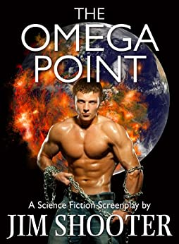 The Omega Point by [Shooter, Jim]