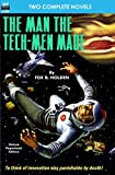 img - for The Man the Tech-Men Made & A World He Never Made book / textbook / text book