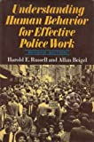 Understanding Human Behavior for Effective Police Work, Harold E. Russell and Allan Beigel, 0465088627