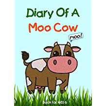 Book for kids: Diary Of A Moo Cow