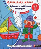 Syllabes et additions magiques, 6-7 ans CP : Cahier double