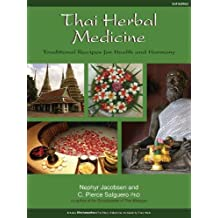 Amazon c pierce salguero books thai herbal medicine traditional recipes for health and harmony fandeluxe Image collections