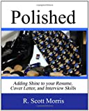 Polished, R. Scott Morris, 0615348807