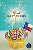 img - for Don't Let It Be True book / textbook / text book
