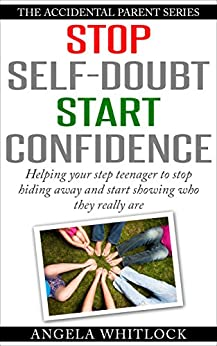 how to build confidence in teenage son
