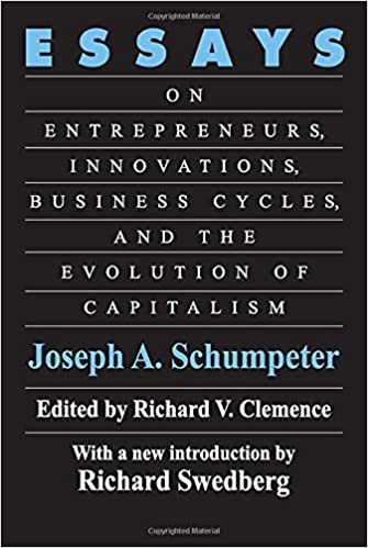 com essays on entrepreneurs innovations business cycles  com essays on entrepreneurs innovations business cycles and the evolution of capitalism 9780887387647 joseph a schumpeter books
