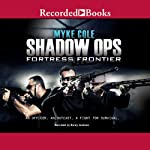 Shadow Ops: Fortress Frontier | Myke Cole