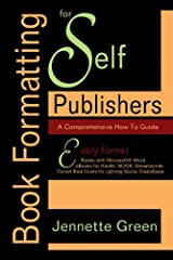 """Finalist, Global Ebook Awards""""...a 'must' for any aspiring self-publisher..."""" Midwest Book ReviewLearn How to Achieve Your Publishing Dreams Today!""""Jennette Green's Book Formatting for Self-Publishers can help you take control of your publish..."""