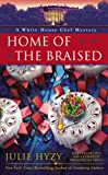 Home of the Braised (A White House Chef Mystery)