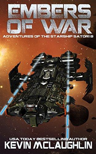 (Embers of War (Adventures of the Starship Satori Book 8))