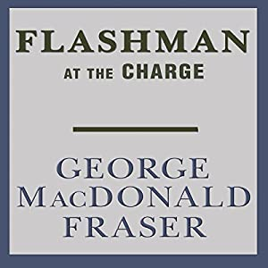 Flashman at the Charge Audiobook