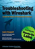 img - for Troubleshooting with Wireshark: Locate the Source of Performance Problems book / textbook / text book