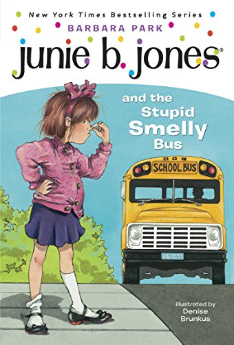 Junie B. Jones #1: Junie B. Jones and the Stupid Smelly Bus]()