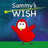Sammy's Wish (Sammy Bird Ser