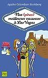 Nos (pires) meilleures vacances à Las Vegas par Colombier-Hochberg