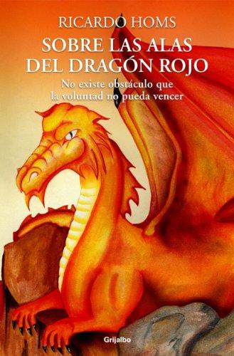 Sobre las alas del Dragón rojo (Spanish Edition)