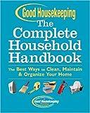 Good Housekeeping Complete Household Handbook, , 1588164039