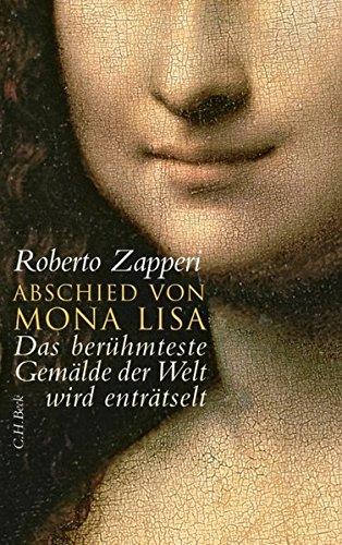 Abschied von Mona Lisa: Das berühmteste Gemälde der Welt wird enträtselt