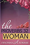 The Proverbs 32 Woman, Devonna Tommie, 1490543686