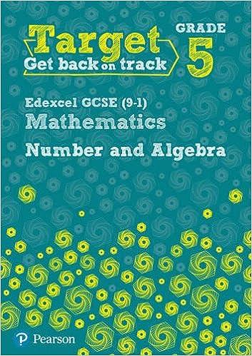 Target Grade 5 Edexcel GCSE 9-1 Mathematics Number and