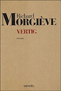 Vertig par Richard Morgiève