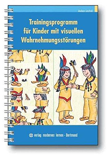 Trainingsprogramm für Kinder mit visuellen Wahrnehmungsstörungen