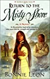 Return to the Misty Shore, Bonnie Leon, 0785274138