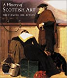 A History of Scottish Art, Selina Skipwith and Bill Smith, 1858941830