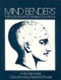 Mind Benders® Instructions and Detailed Solutions, Anita Harnadek, 0894552058
