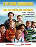 Effective Schooling for English Language Learners, Patricia Smiley and Trudy Salsberry, 1596670304