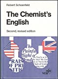 The Chemist's English, Schoenfeld, Robert, 0895735997