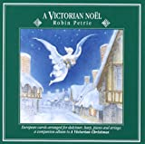 A Victorian Noel: European Carols Arranged for Dulcimer, Harp, Piano and Strings