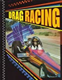Drag Racing, Paul Cockerham, 0791044343