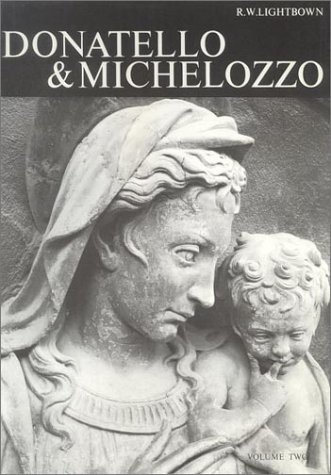 Donatello and Michelozzo. (Studies in Medieval and Early Renaissance Art History)