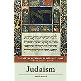 The Norton Anthology of World Religions: Judaism