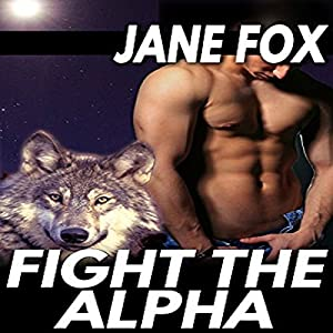 Fight the Alpha Audiobook