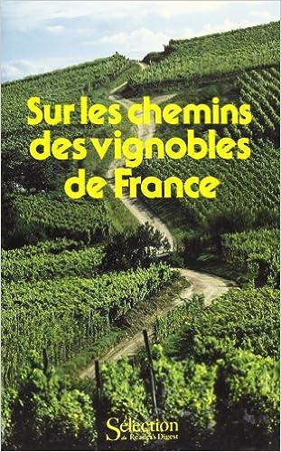 sur les chemins des vignobles de france