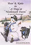 Bear and Katie in a Day at Nestlenook Farm (Bear & Katie)