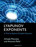 img - for Lyapunov Exponents: A Tool to Explore Complex Dynamics book / textbook / text book