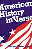 American History in Verse, Burton Stevenson, 0890840245