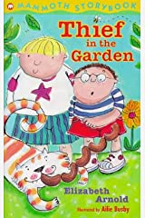 Thief in the Garden (Mammoth Storybooks) Paperback